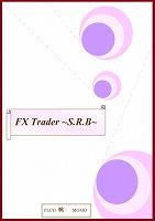 Fx Trader~S.R.B.~ 検証