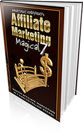 Affiliate Marketing Magical 7