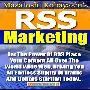 サイトに大量の新しいトラフィックをもたらすベストソリューション!「RSS Marketing」