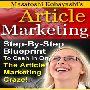 儲かるアーティクルマーケティングの秘密! 「Article Marketing」