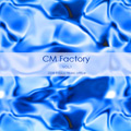 CM Factory