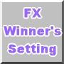 FX Winner's Setting 〜FX勝利者の設定〜
